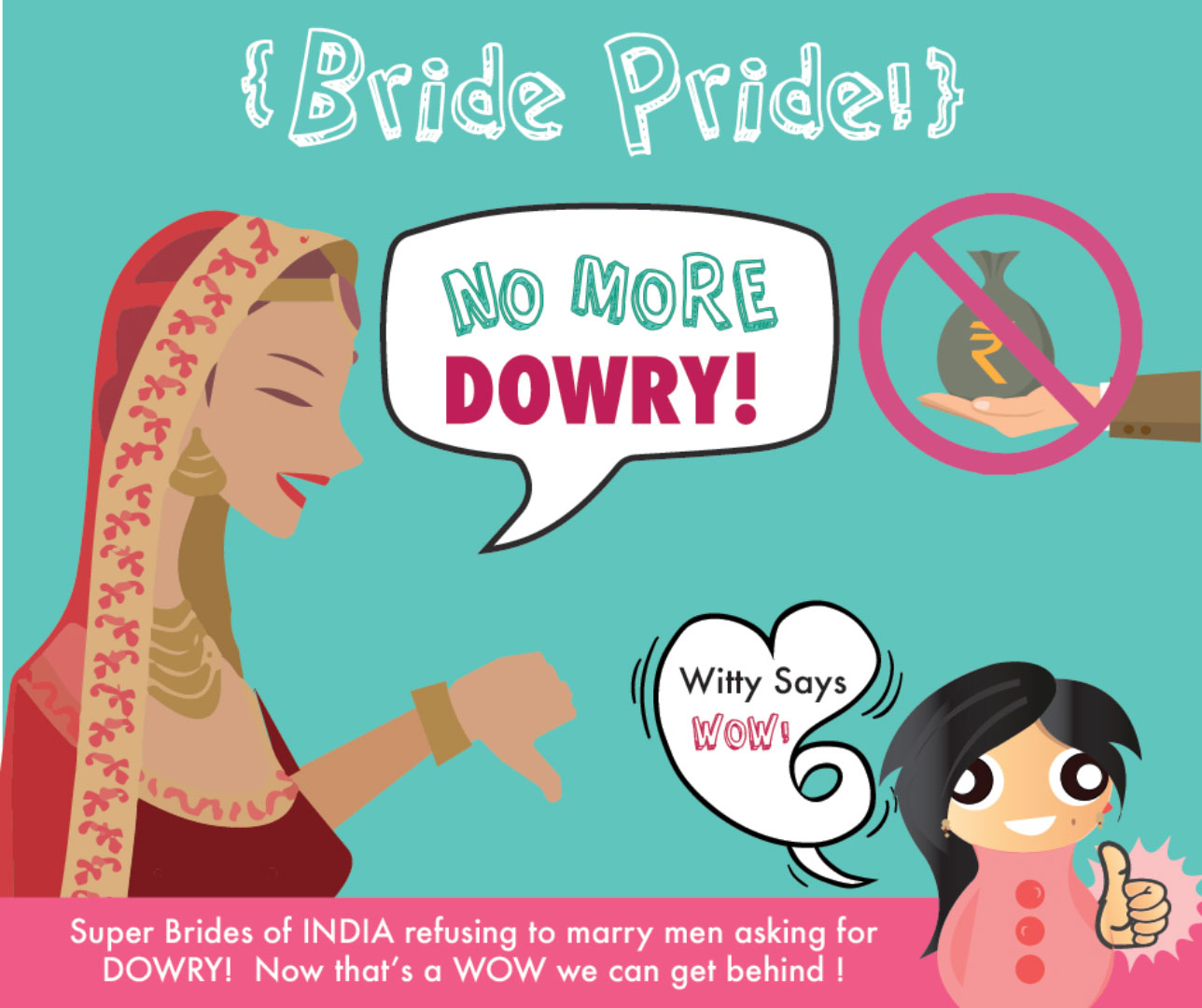 witty says wow no more dowry free and fabulous independent