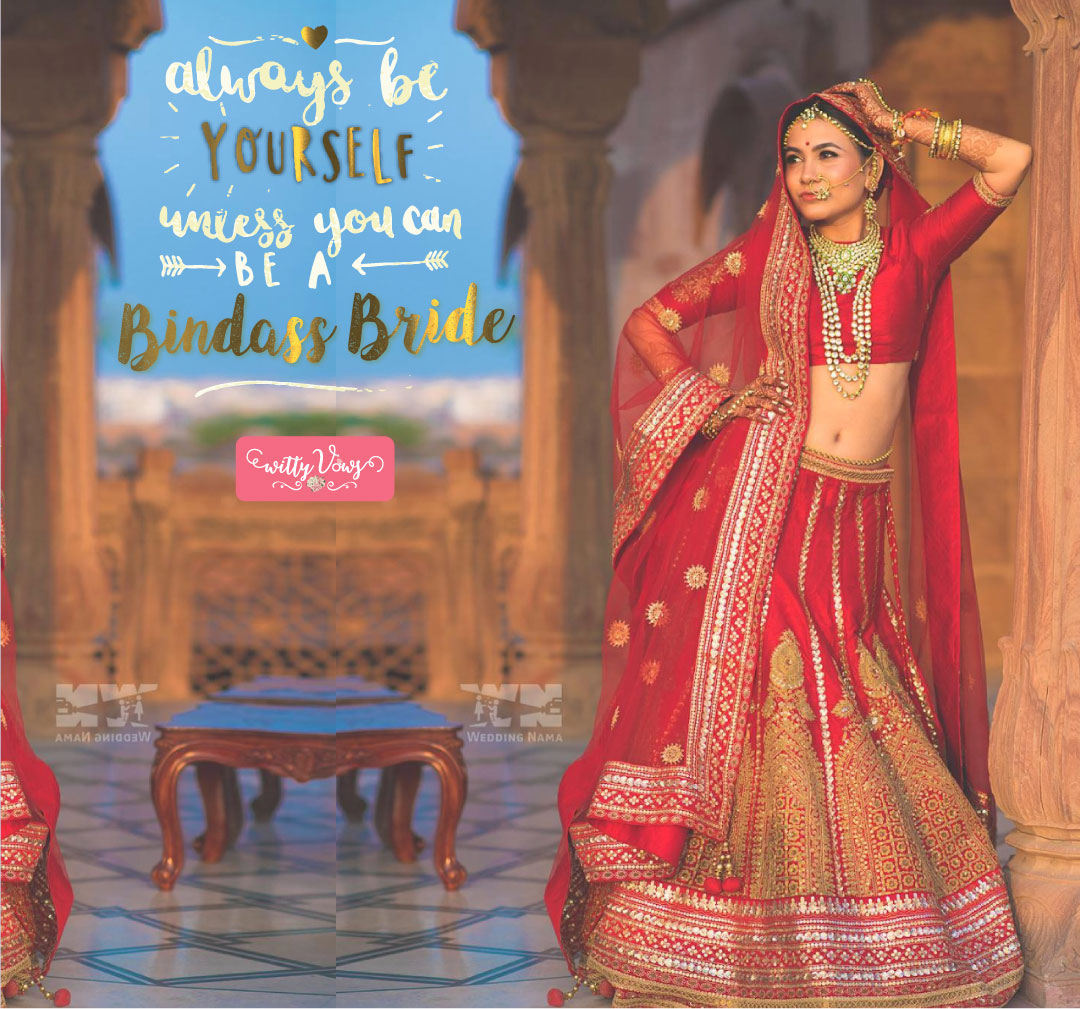 Bride Quotes For Indian Chiller Bride By Wedding Nama